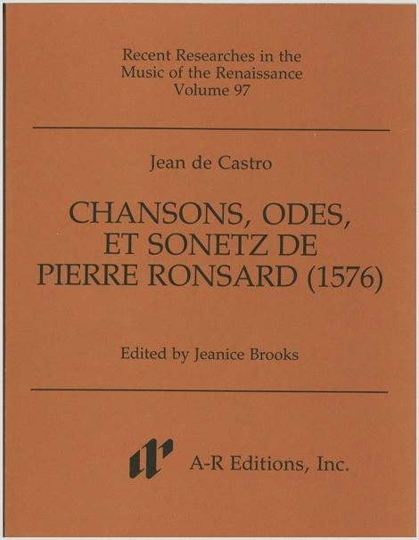 Castro: Chansons, odes, et sonetz de Pierre Ronsard (1576)