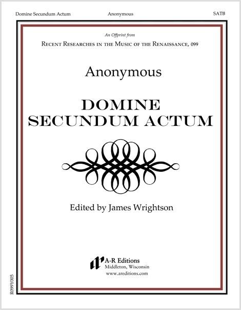 Anonymous: Domine Secundum Actum
