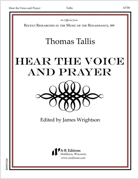 Tallis: Hear the Voice and Prayer