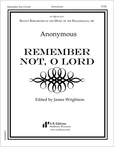 Anonymous: Remember Not, O Lord