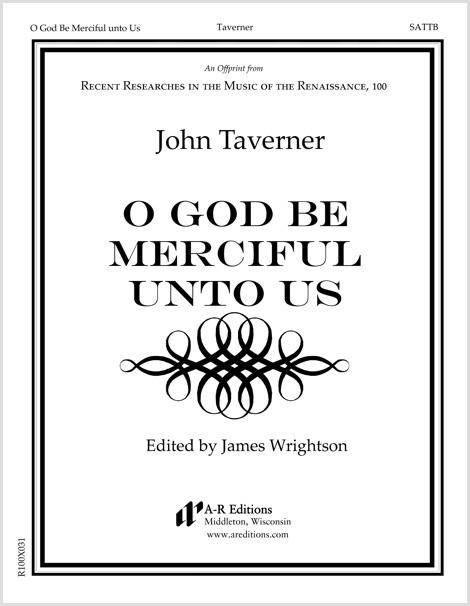 Taverner: O God Be Merciful unto Us