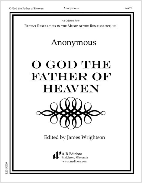 Anonymous: O God the Father of Heaven