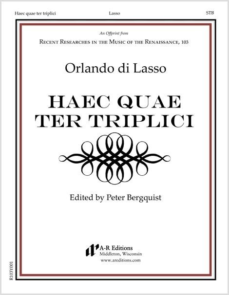 Lasso: Haec quae ter triplici