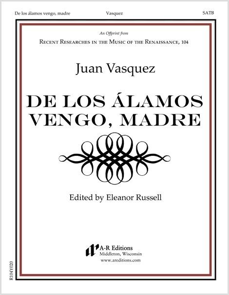 Vasquez: De los álamos vengo, madre
