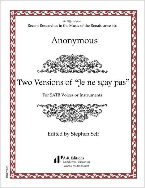 "Anonymous: Two Versions of ""Je ne sçay pas"""