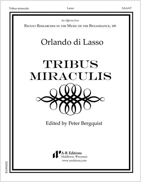 Lasso: Tribus miraculis