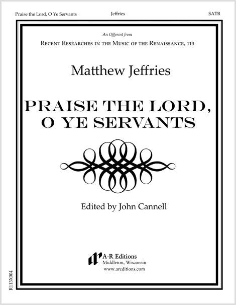 Jeffries: Praise the Lord, O Ye Servants
