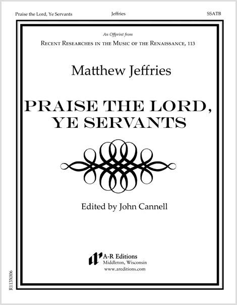 Jeffries: Praise the Lord, Ye Servants