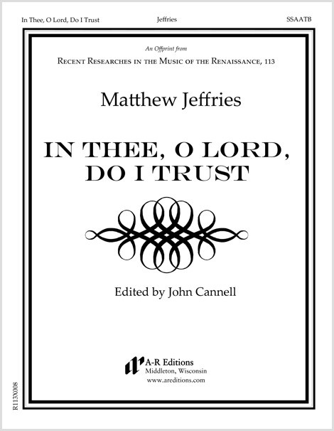 Jeffries: In Thee, O Lord, Do I Trust