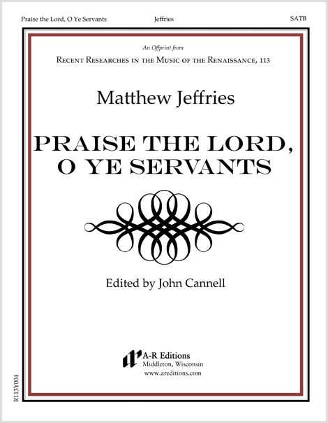 Jeffries: Praise the Lord, O Ye Servants