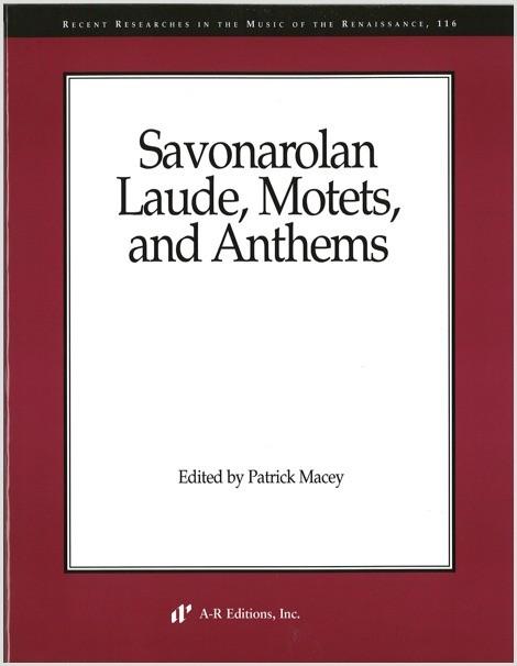 Savonarolan Laude, Motets, and Anthems