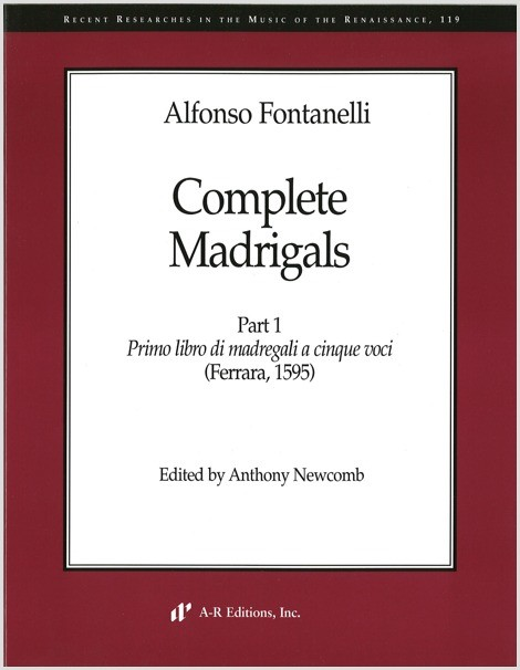 Fontanelli: Complete Madrigals, Part 1