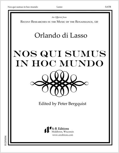Lasso: Nos qui sumus in hoc mundo