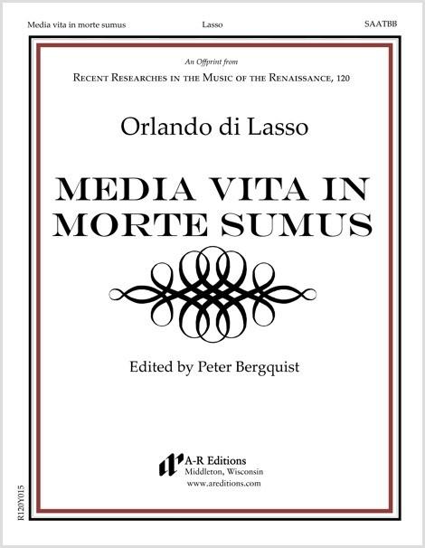 Lasso: Media vita in morte sumus