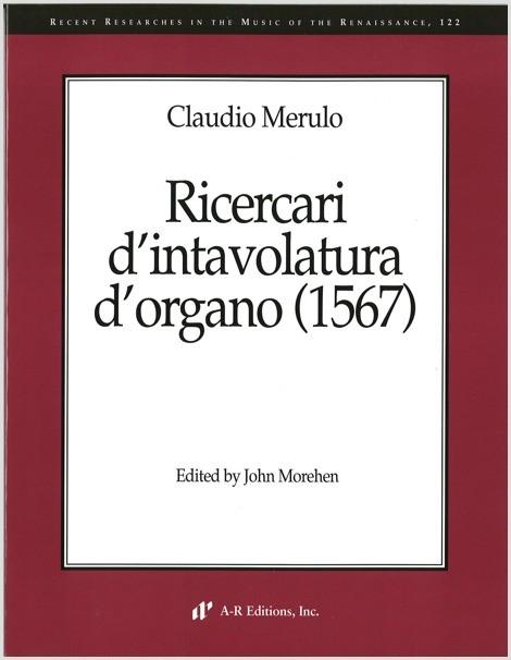 Merulo: Ricercari d'intavolatura d'organo (1567)