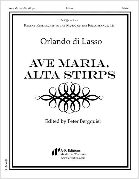 Lasso: Ave Maria, alta stirps
