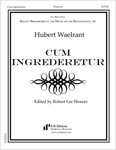Waelrant: Cum ingrederetur