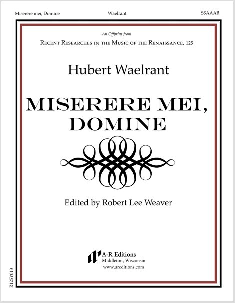 Waelrant: Miserere mei, Domine