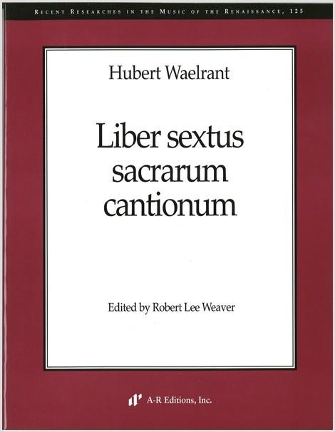 Waelrant: Liber sextus sacrarum cantionum
