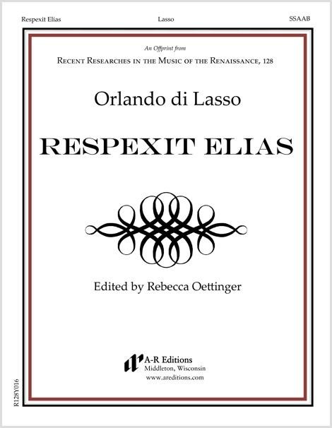 Lasso: Respexit Elias