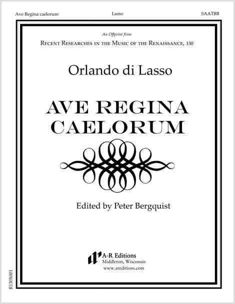 Lasso: Ave Regina caelorum