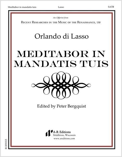 Lasso: Meditabor in mandatis tuis
