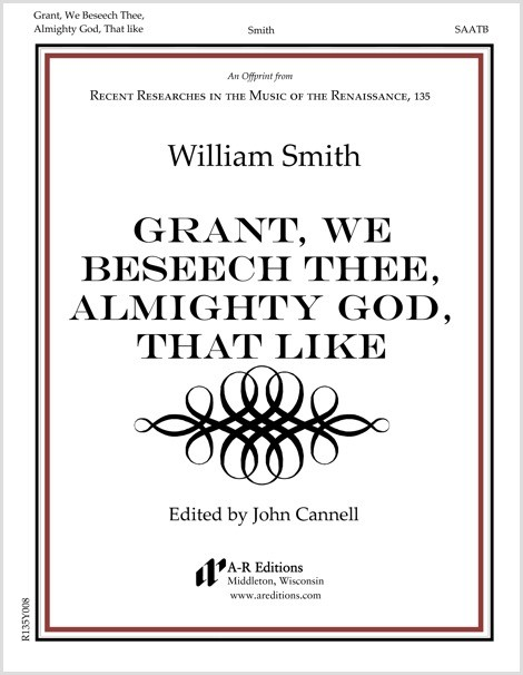 Smith: Grant, We Beseech Thee, Almighty God, That like