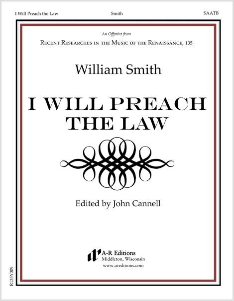 Smith: I Will Preach the Law