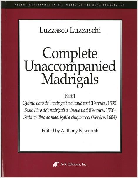 Luzzaschi: Complete Unaccompanied Madrigals, Part 1