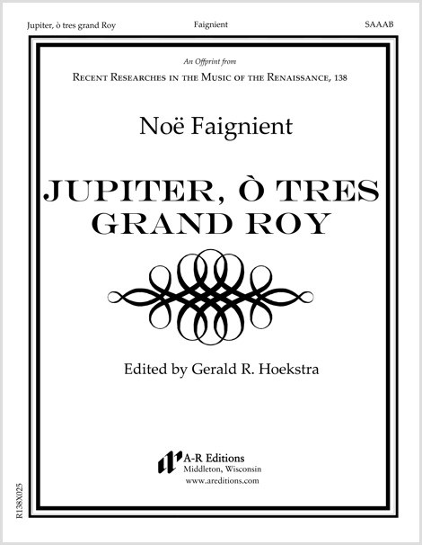 Faignient: Jupiter, ò tres grand Roy
