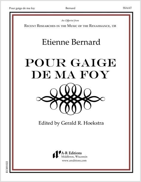 Bernard: Pour gaige de ma foy