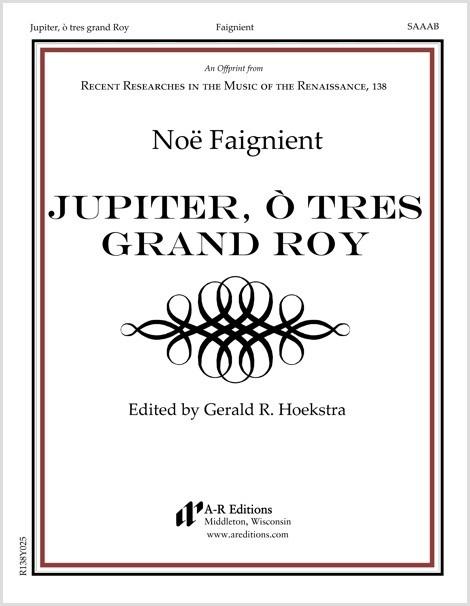 Faignient: Jupiter, ò tres grand Roy