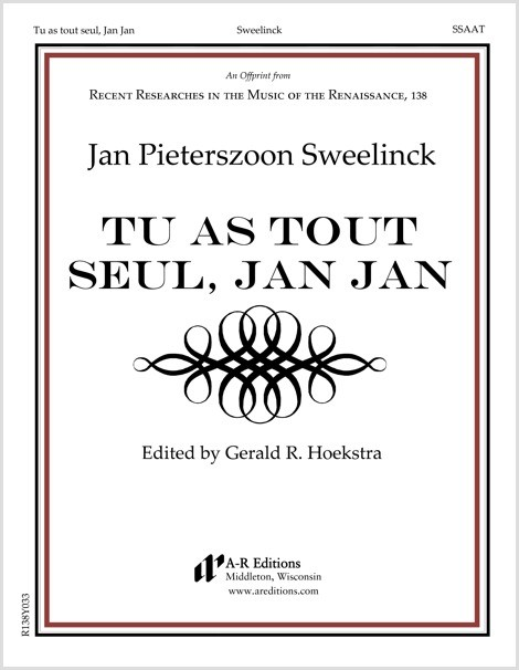 Sweelinck: Tu as tout seul, Jan Jan