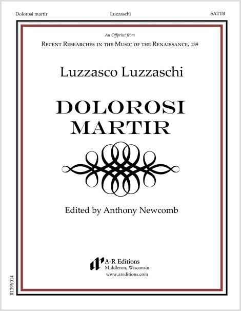 Luzzaschi: Dolorosi martir
