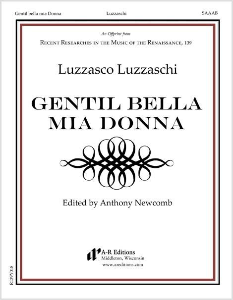 Luzzaschi: Gentil bella mia Donna