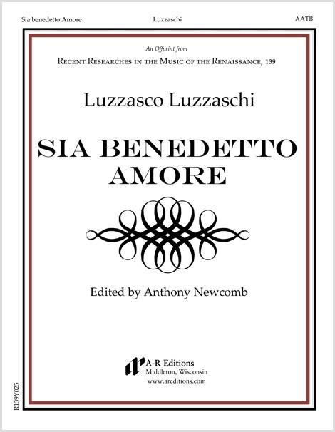 Luzzaschi: Sia benedetto Amore