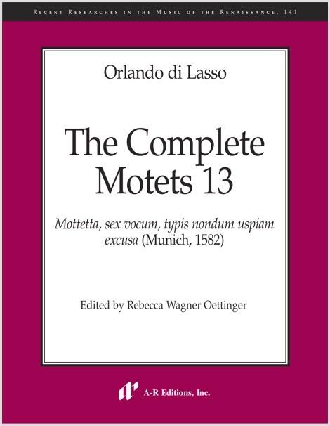 Lasso: Complete Motets 13