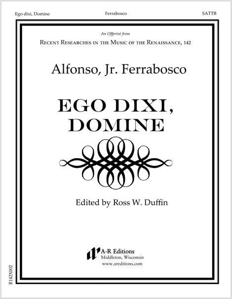 Ferrabosco, Jr.: Ego dixi, Domine