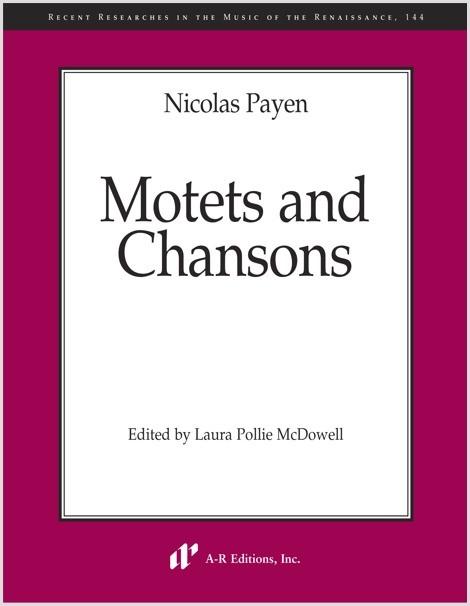 Payen: Motets and Chansons