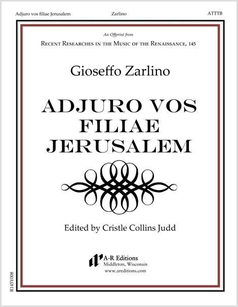Zarlino: Adjuro vos filiae Jerusalem