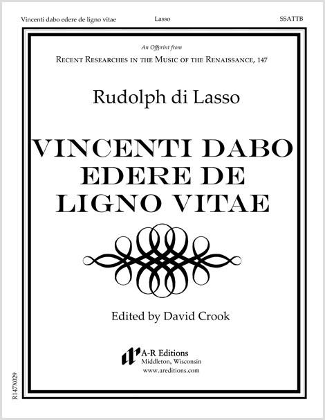 Lasso, R.: Vincenti dabo edere de ligno vitae