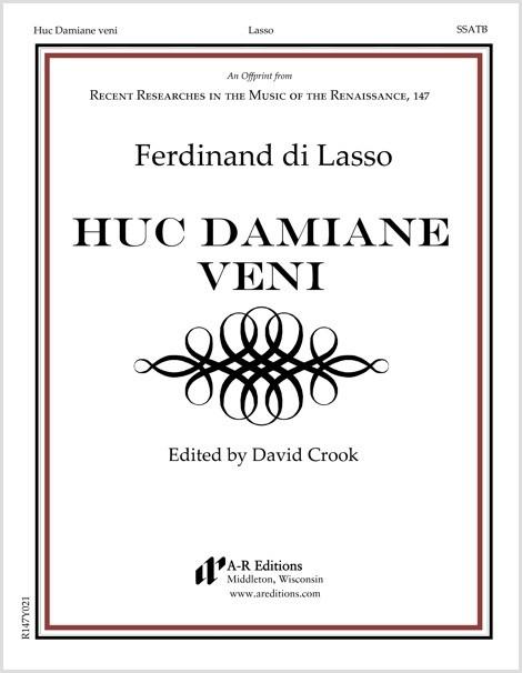 Lasso, F.: Huc Damiane veni