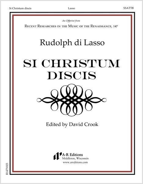 Lasso, R.: Si Christum discis