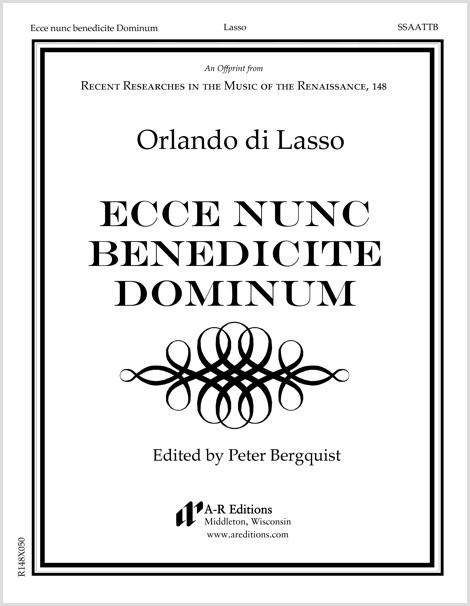 Lasso: Ecce nunc benedicite Dominum