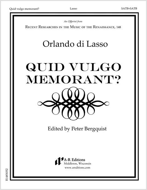 Lasso: Quid vulgo memorant?