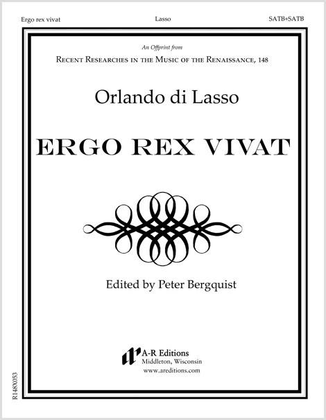 Lasso: Ergo rex vivat