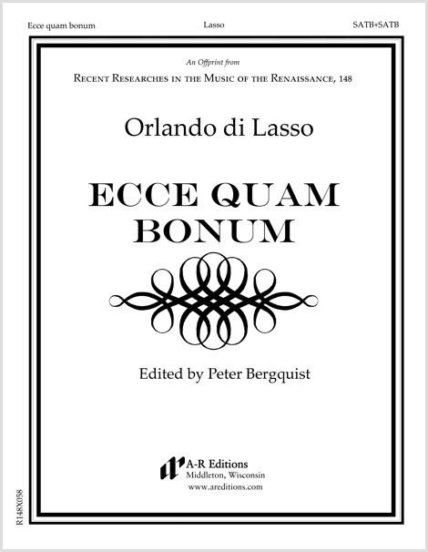 Lasso: Ecce quam bonum