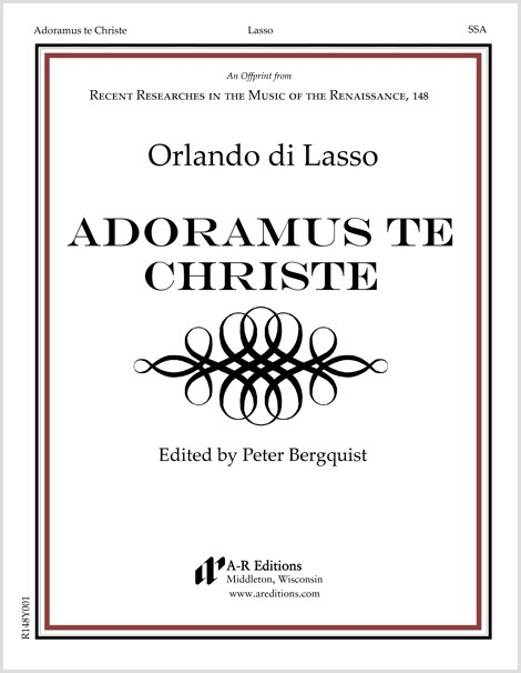 Lasso: Adoramus te Christe