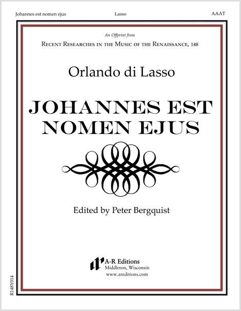 Lasso: Johannes est nomen ejus