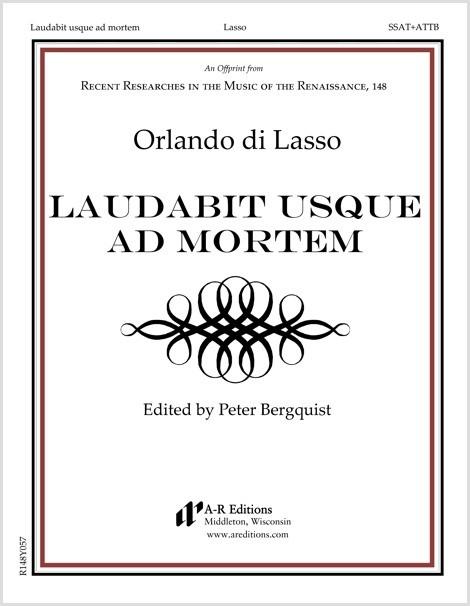 Lasso: Laudabit usque ad mortem